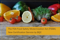 New Certification Service according to the requirements of the FDA Food Safety Modernization Act (FSMA)